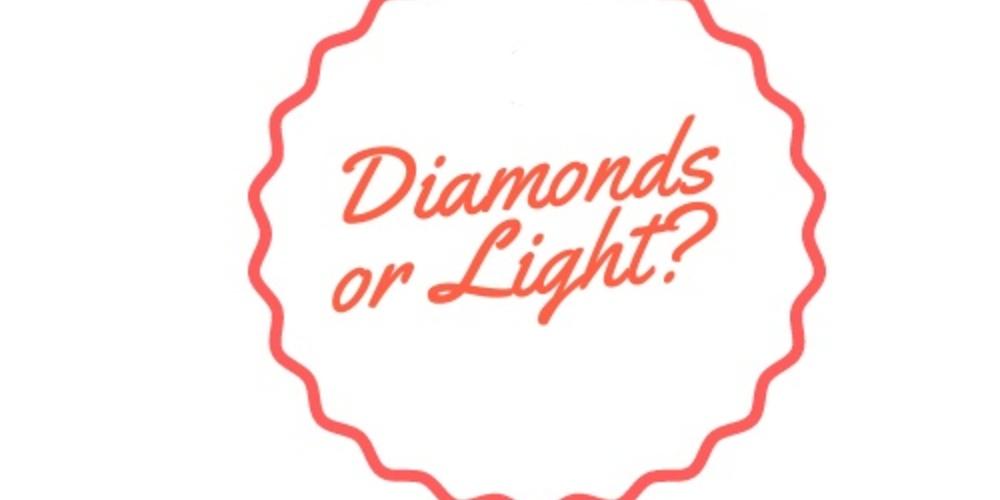 Diamondsorlightlo-3b55c16ee43d5a79b4d3731fcec81f9